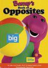 Barney's Book of Opposites - Lyrick Publishing, Margie Larsen, Dennis Full