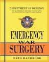 Emergency War Surgery: NATO Handbook - United States Department of Defense