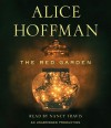 The Red Garden (Audio) - Alice Hoffman, Nancy Travis