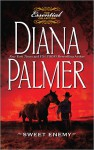 Sweet Enemy (The Essential Collection) - Diana Palmer
