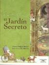 El Jardín Secreto - Frances Hodgson Burnett, Hye Ran Lee