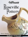 Warman's Roseville Pottery: Identification & Price Guide - Mark F. Moran