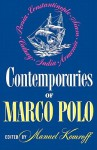 Contemporaries of Marco Polo - Manuel Komroff
