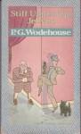 Stiff Upper Lip, Jeeves - P.G. Wodehouse