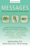 Messages: The Communication Skills Book - Matthew McKay, Patrick Fanning, Martha Davis