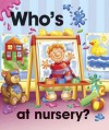 Pull the Lever: Who's at Nursery? - Nicola Baxter, Peter Lawson