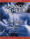 Everlasting Kiss: Everlasting Series, Books 1 (MP3 Book) - Amanda Ashley, Jennifer Ikeda