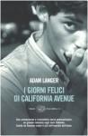 I giorni felici di California Avenue - Adam Langer, Adelaide Cioni
