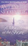 A Month At The Shore - Antoinette Stockenberg