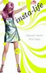 Insta-Life - Deborah Vankin, Rick Mays
