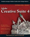 Adobe Creative Suite 4 Bible - Ted Padova, Kelly L. Murdock