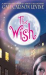 Wish (MP3 Book) - Gail Carson Levine, Ariadne Meyers