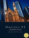 Omnibus VI: The Modern World - Gene Edward Veith Jr., Douglas Wilson, G. Tyler Fischer