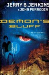 Demon's Bluff - Jerry B. Jenkins, John Perrodin
