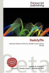 Radclyffe - Lambert M. Surhone, VDM Publishing, Susan F. Marseken