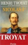 Nicolas Ier - Henri Troyat