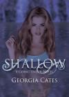 Shallow - Georgia Cates