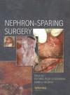 Nephron-Sparing Surgery - Krishna Pillai Sasidharan, Krishna Pillai Sasidharan