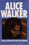 Alice Walker: Critical Perspectives Past And Present - Alice Walker, Kwame Anthony Appiah