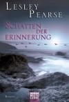 Schatten der Erinnerung: Roman (German Edition) - Lesley Pearse, Katharina Kramp