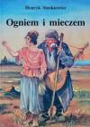 Ogniem i mieczem - Henryk Sienkiewicz