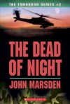 The Dead Of The Night (The Tomorrow Series, #2) - John Marsden