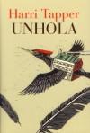 Unhola - Harri Tapper