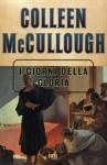 I giorni della gloria (Superbur) (Italian Edition) - Colleen McCullough, M. Barbi