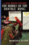 The Riddle of the Double Ring - Margaret Sutton, Pelagie Doane