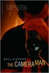 The Cameraman - Bill Gaston