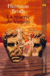 La muerte de Virgilio (Spanish Edition) - Hermann Broch