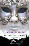 Maskeli Balo (Asil Kan, #2) - Melissa de la Cruz