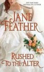 Rushed to the Altar (Blackwater Brides #1) - Jane Feather