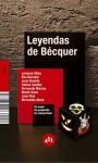 Leyendas de Bécquer - Lorenzo Silva, Juan Bonilla, Elia Barceló, Carlos Castán, Fernando Marías, Marta Sanz, Juan Bas, Mercedes Abad
