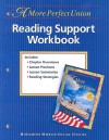 HMSS Reading Support Workbook, Level 8: A More Perfect Union - Houghton Mifflin Company