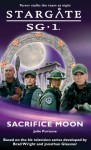 STARGATE SG-1: Sacrifice Moon - Julie Fortune