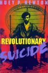 Revolutionary Suicide - Huey P. Newton, J. Herman Blake