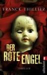 Der Rote Engel - Franck Thilliez, Brigitte Lindecke