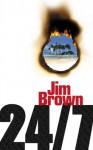 24/7 - Jim Brown