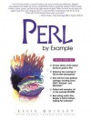 Perl by Example [With CDROM] - Ellie Quigley