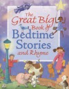 The Great Big Book of Bedtime Stories and Rhyme - Hannah Ray, New Burlington Books