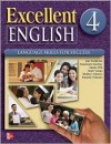 Excellent English - Level 4 (High Intermediate - Student Book W/ Audio Highlights - Forstrom Jan, Susannah MacKay, Shirley Velasco, Mari Vargo, Marta Pitt, Pamela Vittorio