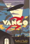 Vango: Between Sky and Earth - Timothée de Fombelle