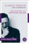 Das Lesebuch - Alfred Döblin, Günter Grass