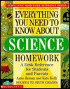 Everything You Need To Know About Science Homework (Everything You Need To Know..) - Anne Zeman, Kate Kelly