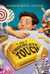 The Chocolate Touch - Patrick Skene Catling, Margo Apple