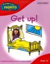 Read Write Inc. Home Phonics: Get Up!: Book 1c (Read Write Inc Phonics 1c) - Ruth Miskin, Tim Archbold