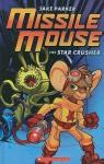 Missile Mouse #1 - Jake Parker