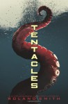 Tentacles - Roland Smith