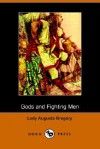 Gods and Fighting Men - Isabella Augusta Persse (Lady Gregory)